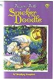 Snicker Doodle: A Treasure Troll Tale (0307134520) by Stephen Cosgrove