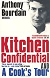 "Anthony Bourdain Omnibus: ""Kitchen Confidential"", ""A Cook's Tour"" (0747574987) by Bourdain, Anthony"