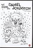 The Devil And Daniel Johnston [DVD]