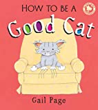 Gail Page How to Be a Good Cat