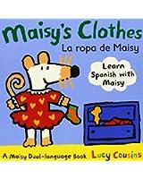 Maisy's Clothes/La Ropa de Maisy (My Friend Maisy)