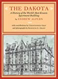 img - for The Dakota: A History of the World's Best-Known Apartment Building book / textbook / text book
