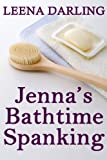 Jenna's Bathtime Spanking (Christian Domestic Discipline Marriage #4)