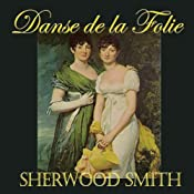 La Danse de la Folie | [Sherwood Smith]