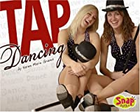 Tap Dancing (Snap Books: Dance)