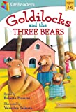 Goldilocks and the Three Bears: Childrens Classic books, Bedtime stories, Picture book (Classic Favorites)