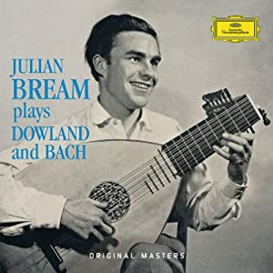 Julian Bream Plays Dowland & B