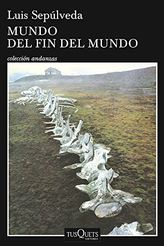 "Places of ""The World at the End of the World (1989)"" by Luis Sepúlveda"