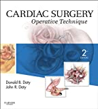 Cardiac Surgery: Operative and Evolving Technique