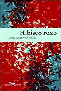 the twists and turns in purple hibiscus a novel by chimamanda ngozi adichie Order your non-plagiarized college paper and have a+ grades or get access to database of 360 no purple for cisnero essays  no purple for cisnero essay examples.