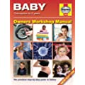 Baby Manual: Conception to 2 Years (Haynes Owners Workshop Manual)