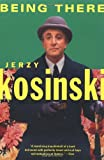 Being There (0802136346) by Kosinski, Jerzy N.