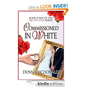 Commissioned In White (Contemporary Romance and Humor) (Art of Love Series)