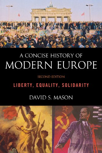 A Concise History of Modern Europe: Liberty,