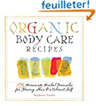 Organic Body Care Recipes: 175 Homema...