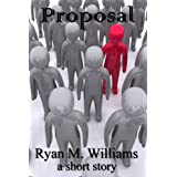 Proposal ~ Ryan M. Williams
