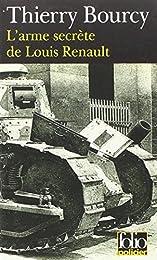 L' arme secrète de Louis Renault