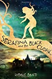 Serafina and the Black Cloak	 by  Robert Beatty in stock, buy online here