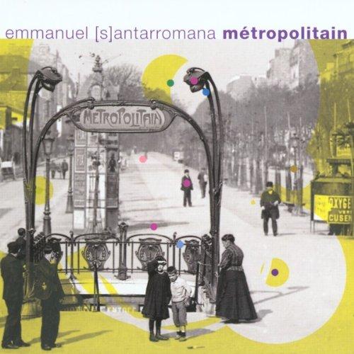 Emmanuel Santarromana - Metropolitain - Zortam Music