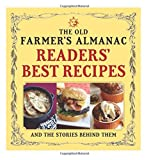 img - for The Old Farmer's Almanac Readers' Best Recipes: and the Stories Behind Them book / textbook / text book