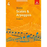 Scales and Arpeggios for Violin: Grade 4by ABRSM Publishing