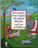 Two-Legged, Four-Legged, No-Legged Rhymes (0679807713) by J. Patrick Lewis