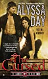 The Cursed (League of the Black Swan) by Alyssa Day