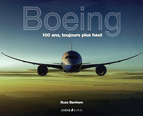 boeing-100-ans-toujours-plus-haut