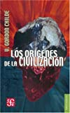 img - for Los or genes de la civilizaci n (Historia) (Spanish Edition) book / textbook / text book