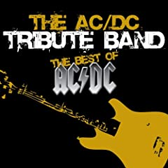 A Tribute To AC-DC (Whole Lotta Rosie)