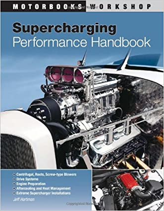 Supercharging Performance Handbook (Motorbooks Workshop)