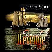 Sweet Revenge | [Jennifer Miller]