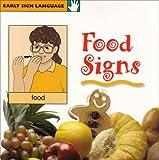 Early Sign Lang: Food (Bb)