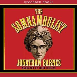 The Somnambulist   [Jonathan Barnes]