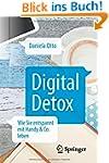 Digital Detox: Wie Sie entspannt mit...
