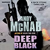 Deep Black: (Nick Stone Book 7) | Andy McNab