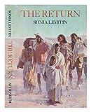 The Return (0689313098) by Sonia Levitin