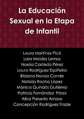La Educación Sexual en la Etapa de Infantil (Spanish Edition)