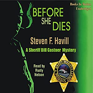 Before She Dies | [Steven F. Havill]