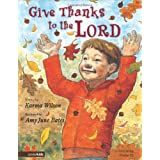 Give Thanks to the Lord: Celebrating Psalm 92 ~ Karma Wilson