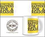 Everything Happens For A Reason QUOTE064 Printed Mug