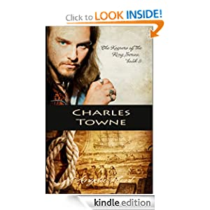 Charles Towne (The Keepers of the Ring Series)