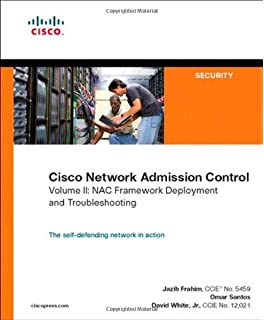 Cisco Network Admission Control: Nac Framework Architecture and Design v. 1