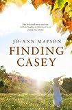 Finding Casey (1408829266) by Mapson, Jo-Ann