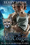 Taming the Wild Cougar (Heart of the Cougar Book 3)