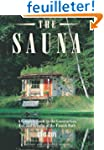 Sauna: A complete guide to the Constr...