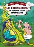 img - for Los tres cerditos y otros cuentos clasicos teatralizados (Spanish Edition) (Teatralmente) book / textbook / text book