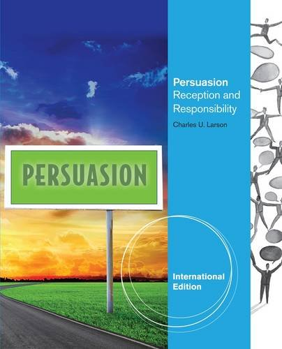 Persuasion: Reception and Responsibility. Charles Larson