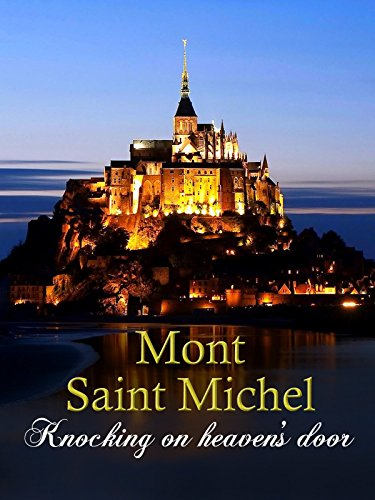 Mont Saint Michel : Knocking on heaven's door (Most Popular Movies On Amazon compare prices)