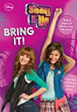 Shake It Up!: Bring It! (Shake It Up! Junior Novel)